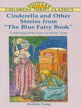 "Cinderella and Other Stories from ""The Blue Fairy Book"" ebook by"