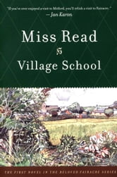Village School ebook by Miss Read