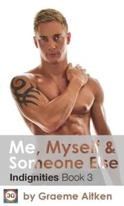 Me, Myself and Someone Else - Book Three 電子書 by Graeme Aitken