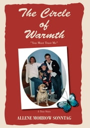 The Circle of Warmth ebook by Allene Morrow Sonntag