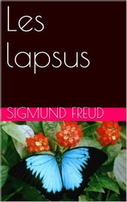 Les lapsus ebook by Sigmund Freud