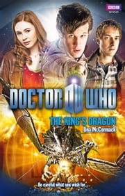 Doctor Who: The King's Dragon ebook by Una McCormack