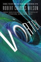 Vortex ebook by Robert Charles Wilson