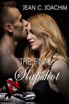 The Final Slapshot ebook by Jean Joachim