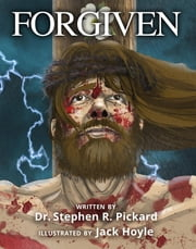 Forgiven ebook by Dr. Stephen R. Pickard, Jack Hoyle