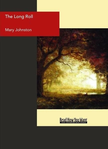 The Long Roll ebook by Mary Johnston