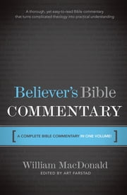 Believer's Bible Commentary ebook by Arthur L. Farstad,William MacDonald