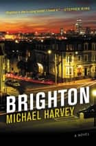 Brighton ebook by Michael Harvey