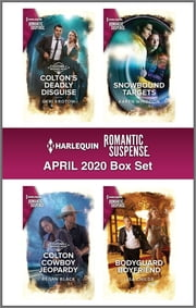 Harlequin Romantic Suspense April 2020 Box Set ebook by Geri Krotow, Regan Black, Karen Whiddon,...