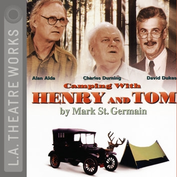 Camping With Henry & Tom audiobook by Mark St. Germain