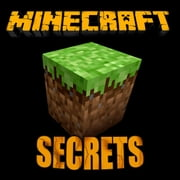 Minecraft Secrets - Minecraft Secrets, Tips, Tricks,Hints,Hacks,Glitches ebook by Aqua Apps
