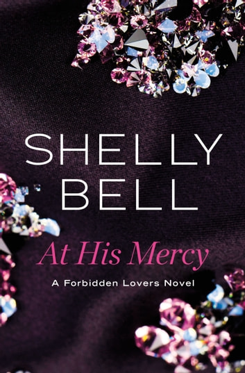 At His Mercy ebook by Shelly Bell
