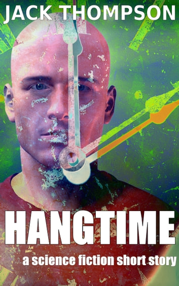 Hangtime ebook by Jack Thompson