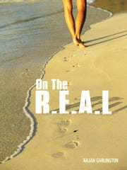 On The R.E.A.L ebook by Najah Garlington