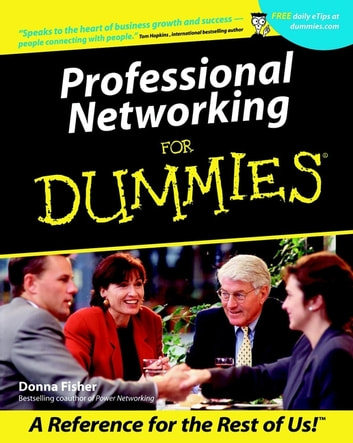 Professional Networking For Dummies ebook by Donna Fisher