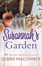 Susannah's Garden 電子書籍 by Debbie Macomber