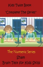 Kids Twist Book: Complete The Series ebook by Sham