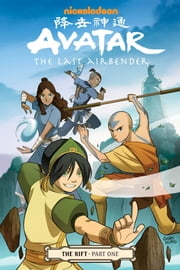 Avatar: The Last Airbender - The Rift Part 1 ebook by Gene Luen Yang
