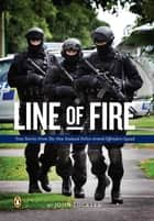 Line Of Fire ebook by John Lockyer