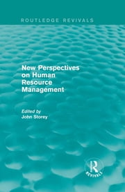 New Perspectives on Human Resource Management (Routledge Revivals) ebook by John Storey