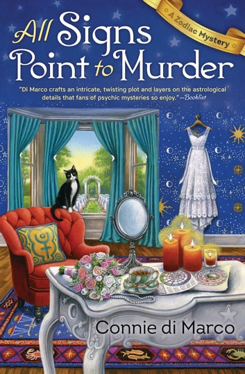 All Signs Point to Murder ebook by Connie di Marco