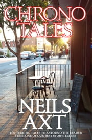 Chronotales ebook by Neils Axt