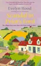 Scandal In Prior's Ford - Number 4 in series ebook by Eve Houston