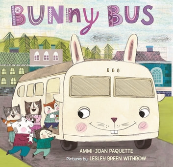 Bunny Bus ebook by Ammi-Joan Paquette