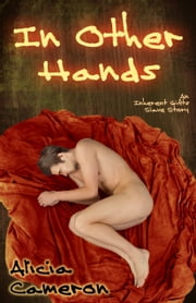 In Other Hands ebook by Alicia Cameron