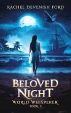 Beloved Night ebook by Rachel Devenish Ford