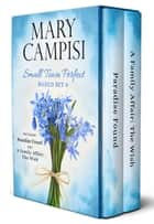 Small Town Perfect Boxed Set 4 ebook by Mary Campisi