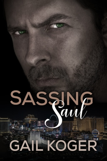 Sassing Saul ebook by Gail Koger