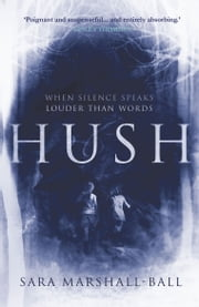 Hush ebook by Sara Marshall-Ball
