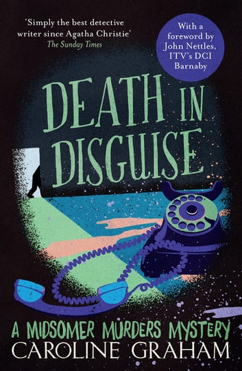 Death In Disguise - A Midsomer Murders Mystery 3 ebook by Caroline Graham