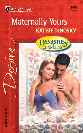 Maternally Yours ebook by Kathie DeNosky