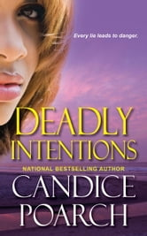 Deadly Intentions ebook by Candice Poarch