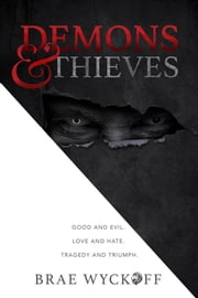 Demons & Thieves ebook by Zannie Carlson, Brae Wyckoff