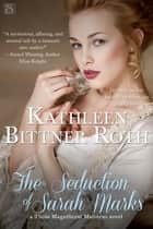 The Seduction of Sarah Marks ebook by