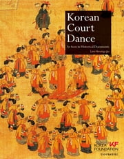 Korean Court Dance ebook by Lee Heung-gu