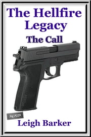 The Hellfire Legacy -The Call ebook by Leigh Barker