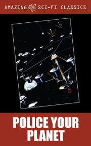 Police Your Planet ebook by Eric van Lhin