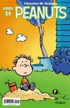 Peanuts #21 ebook by Charles M. Schulz, Various, Charles M. Schulz,...