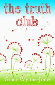 The Truth Club ebook by Grace Wynne-Jones