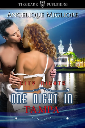 One Night in Tampa ebook by Angelique Migliore