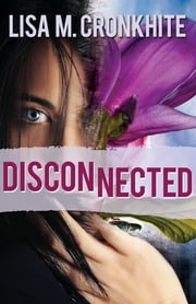 Disconnected ebook by Lisa Cronkhite