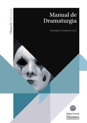 Manual de dramaturgia ebook by Fernando Doménech Betoret