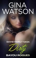 Dirty ebook by Gina Watson