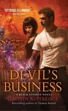 Devil's Business ebook by Caitlin Kittredge