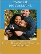 Happy Relationships: Proven Tips and Tricks That You Need to Know ebook by Dwayne McWilliams