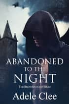 Abandoned to the Night ebook by Adele Clee